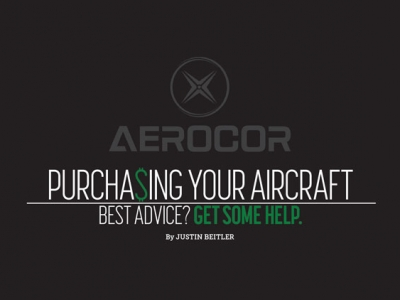 PURCHA$ING YOUR AIRCRAFT: Best Advice? Get Some Help.